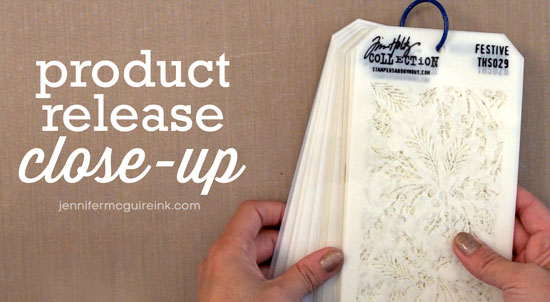 Tim Holtz & Ranger Product Release Close-Up Video by Jennifer McGuire Ink