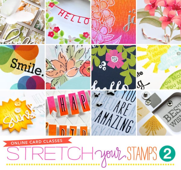 Stretch Your Stamps 2 from Online Card Classes