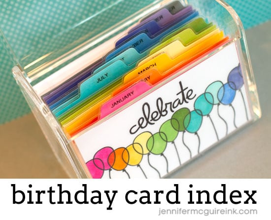 Video Birthday Index Card Box Blog Hop GIVEAWAY Jennifer – Birthday Cards in a Box