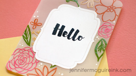 Vellum Card Video by Jennifer McGuire Ink