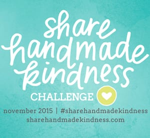 Share Handmade Kindness!