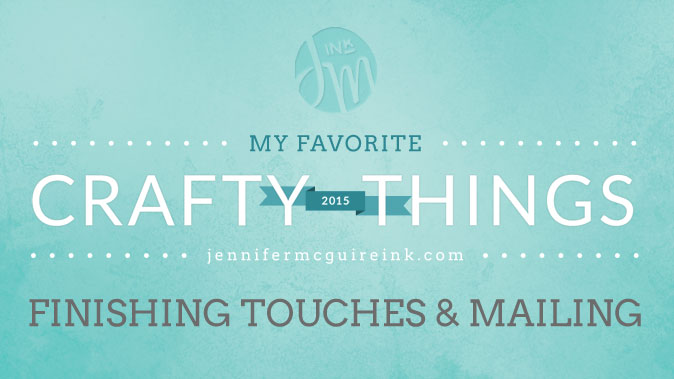 My Favorite Crafty Things Videos by Jennifer McGuire Ink
