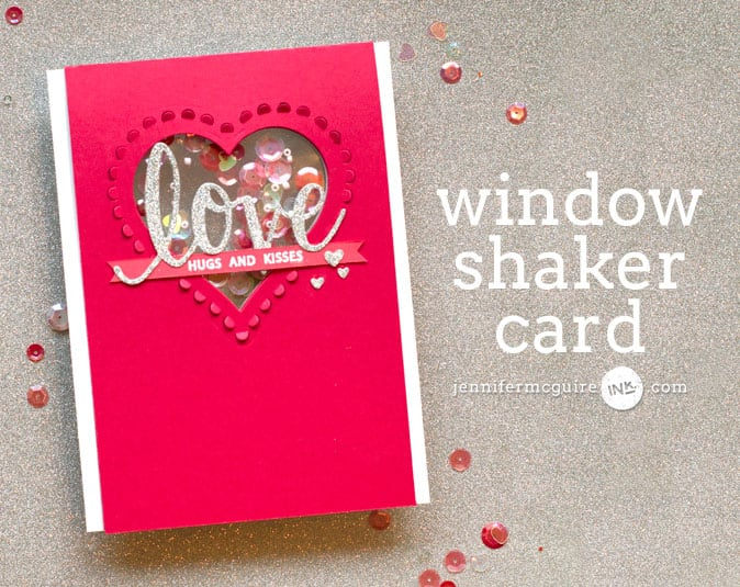 Window Shaker Card Video by Jennifer McGuire Ink