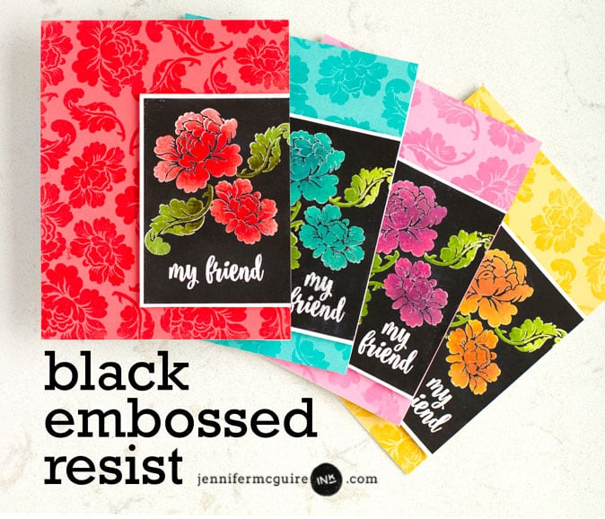 Black Embossed Resist Video by Jennifer McGuire Ink
