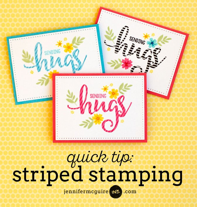 Striped Stamping Video by Jennifer McGuire Ink
