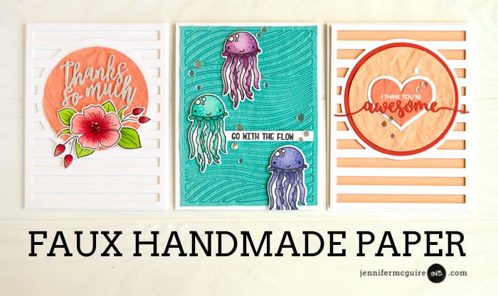 Faux Handmade Paper Video by Jennifer McGuire Ink