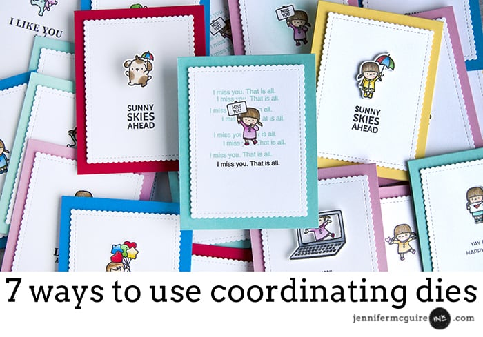 Coordinating Dies Video by Jennifer McGuire Ink