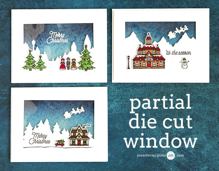 Partial Die Cut Window Video by Jennifer McGuire Ink