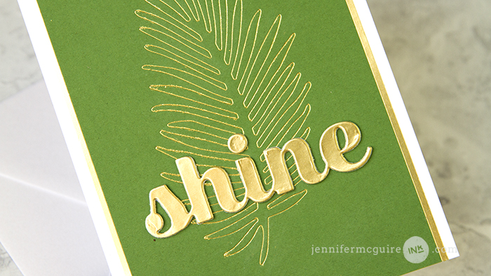 Glimmer Hot Foil Video by Jennifer McGuire Ink