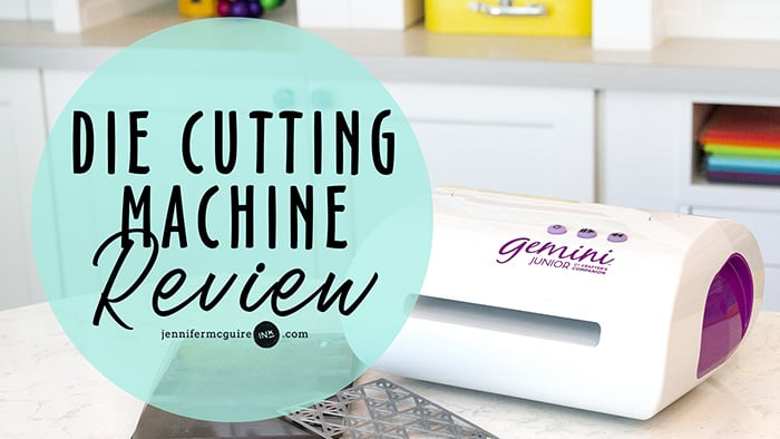 Die Cutting Machine Review by Jennifer McGuire Ink