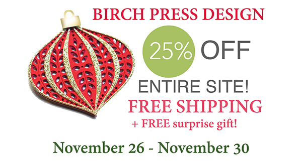 Birch Press - 11/26 to 11/30